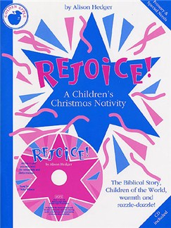 Alison Hedger: Rejoice! A Children's Christmas Nativity (Teacher's Book/CD) Books and CDs | Piano, Vocal & Guitar