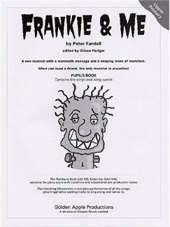Peter Fardell: Frankie And Me (Pupil's Book) Books | Lyrics Only