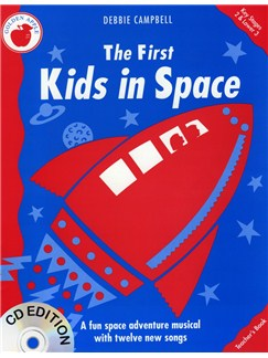 Debbie Campbell: The First Kids In Space (Teacher's Book) CD y Libro | Voz, Acompañamiento de Piano