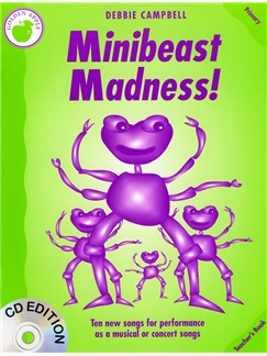 Debbie Campbell: Minibeast Madness! - Teacher's Book Books and CDs | Piano, Vocal & Guitar
