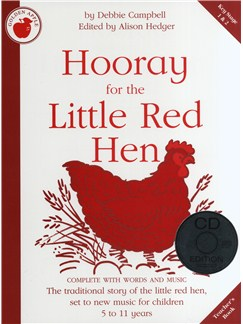 Debbie Campbell: Hooray For The Little Red Hen - Teacher's Book/CD Books | Piano, Vocal & Guitar