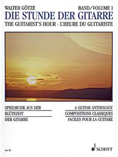 Walter Wilhelm Goetze: Die Stunde Der Gitarre Vol. 1 Books | Guitar