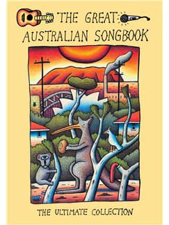 The New Great Australian Songbook (2013 Edition) Books | Melody Line, Lyrics & Chords