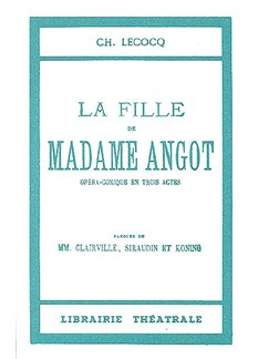 Charles Lecocq: La Fille De Madame Angot Livre | Paroles Seulement