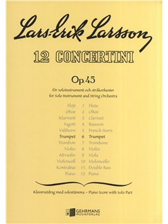 Lars-Erik Larsson: Concertino For Trumpet And Strings Op.45 No.6 (Trumpet/Piano) Books | Trumpet, Piano Accompaniment