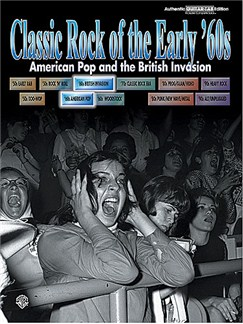 Classic Rock Of The Early '60s: American Pop And The British Invasion Books | Guitar Tab, with chord boxes
