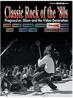 Classic Rock Of The '80s: Progressive, Glam And The Video Generation Books | Guitar Tab, with chord boxes