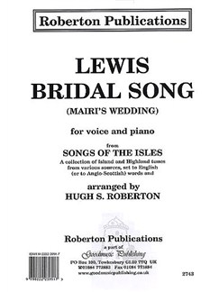 Hugh S. Roberton: Lewis Bridal Song 'Mairi's Wedding' Books | Piano Accompaniment, Voice