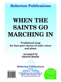 Arr. Denys Hood: When The Saints Go Marching In Books | TTBB, Piano Accompaniment