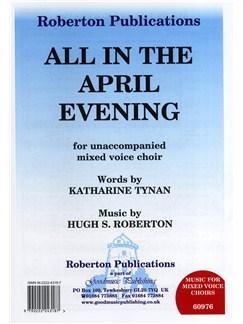 Hugh S. Roberton: All In The April Evening (SATB) Books | SATB