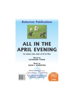Hugh S. Roberton: All In The April Evening Books | SAB, Piano Accompaniment