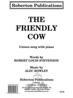 Alec Rowley: The Friendly Cow Books   Unison Voice, Piano Accompaniment