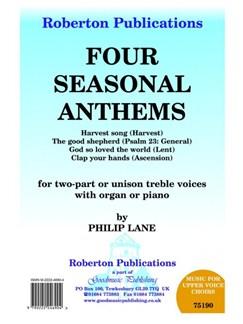 Philip Lane: Four Seasonal Anthems (2-Part Choir) Books | 2-Part Choir, Piano Accompaniment