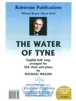 Arr. Michael Neaum: The Water Of Tyne (SSA) Books | SSA, Piano Accompaniment