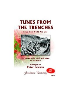 Peter Lawson: Tunes From The Trenches - Songs From World War One (SATB) Books | SATB, Piano Accompaniment