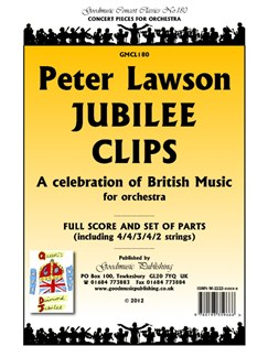 Peter Lawson: Jubilee Clips - A Celebration Of British Music (Score/Parts) Books | Orchestra