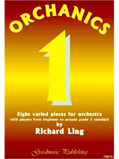 Richard Ling: Orchanics 1 - Eight Varied Pieces For Orchestra Books | Orchestra