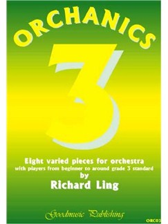 Richard Ling: Orchanics 3 - Eight Varied Pieces For Orchestra Books | Orchestra