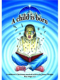 James Wright: A Child Is Born Books and CDs | Voice, Piano Accompaniment
