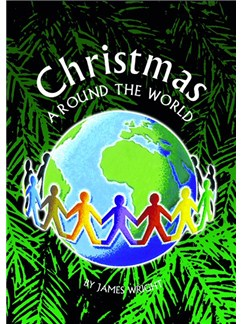 James Wright: Christmas Around The World Books and CDs | Voice, Piano Accompaniment