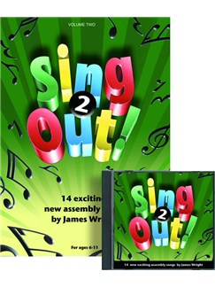 James Wright: Sing Out! 2 Books and CDs | Piano, Vocal & Guitar
