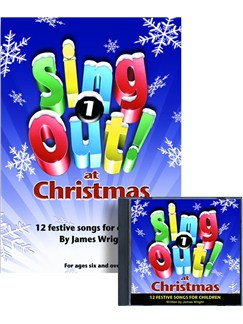 James Wright: Sing Out At Christmas Books and CDs | Piano, Vocal & Guitar