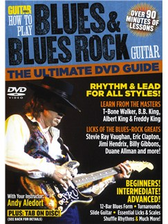 Guitar World: How To Play Blues & Blues Rock Guitar DVDs / Videos | Guitar