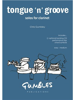Chris Gumbley: Tongue 'N' Groove (Clarinet) Books and CDs | Clarinet