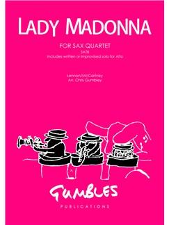 John Lennon/Paul McCartney: Lady Madonna - Saxophone Quartet SATB Books | Saxophone (Quartet)