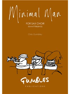 Chris Gumbley: Minimal Man Books | Saxophone