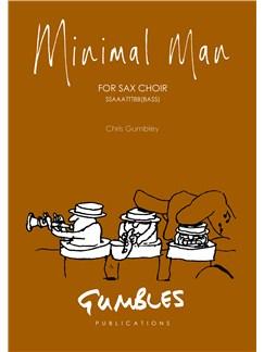 Chris Gumbley: Minimal Man Bog | Saxofon