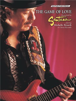 Santana Featuring Michelle Branch: The Game Of Love (TAB) Books | Guitar Tab