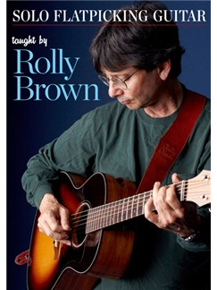 Rolly Brown: Solo Flatpicking Guitar (DVD) DVDs / Videos | Guitar