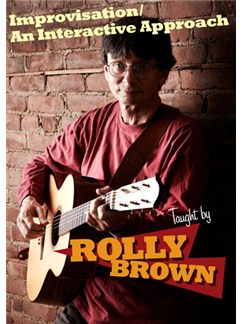 Rolly Brown: Improvisation / An Interactive Approach (DVD) DVDs / Videos | Guitar