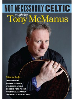 Tony McManus: Not Necessarily Celtic (DVD) CD-Roms / DVD-Roms | Guitar
