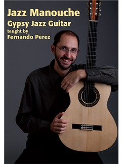 Fernando Perez: Jazz Manouche Gypsy Jazz Guitar DVDs / Videos | Guitar