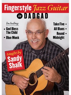 Sandy Shalk: Fingerstyle Jazz Guitar In DADGAD DVDs / Videos | Guitar