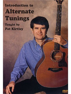 Pat Kirtley: Introduction To Alternate Tunings DVDs / Videos | Guitar