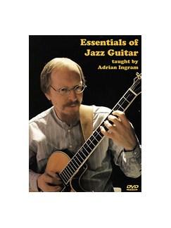 Adrian Ingram: The Essentials Of Jazz Guitar DVDs / Videos | Guitar