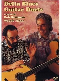 Bob Brozman And Woody Mann: Delta Blues Guitar Duets DVDs / Videos   Guitar (Duet)