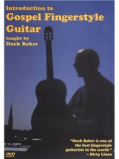 Duck Baker: Introduction To Gospel Fingerstyle Guitar DVDs / Videos | Guitar