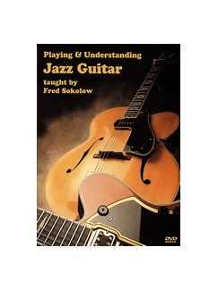 Playing And Understanding Jazz Guitar DVDs / Videos | Guitar