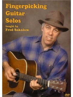 Fred Sokolow: Fingerpicking Guitar Solos DVDs / Videos | Guitar