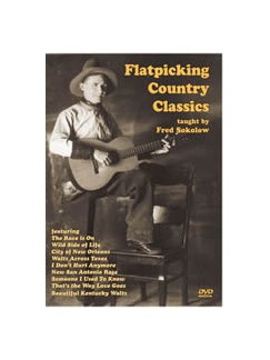 Fred Sokolow: Flatpicking Country Classics DVDs / Videos | Guitar