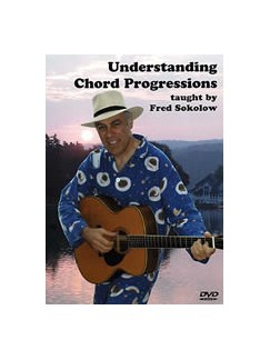 Fred Sokolow: Understanding Chord Progressions DVDs / Videos | Guitar
