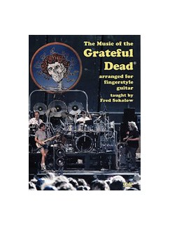 Fred Sokolow: The Music Of The Grateful Dead DVDs / Videos | Guitar