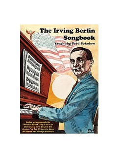 Fred Sokolow: The Irving Berlin Songbook DVDs / Videos | Guitar