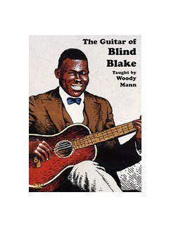 Woody Man: The Guitar Of Blind Blake DVDs / Videos | Guitar