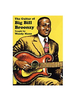 Woody Man: The Guitar Of Big Bill Broonzy DVDs / Videos |