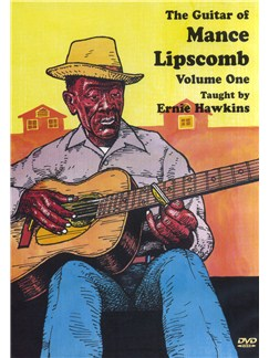 The Guitar Of Mance Lipscomb - Volume 1 DVDs / Videos | Guitar